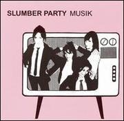Slumber Party - Musik